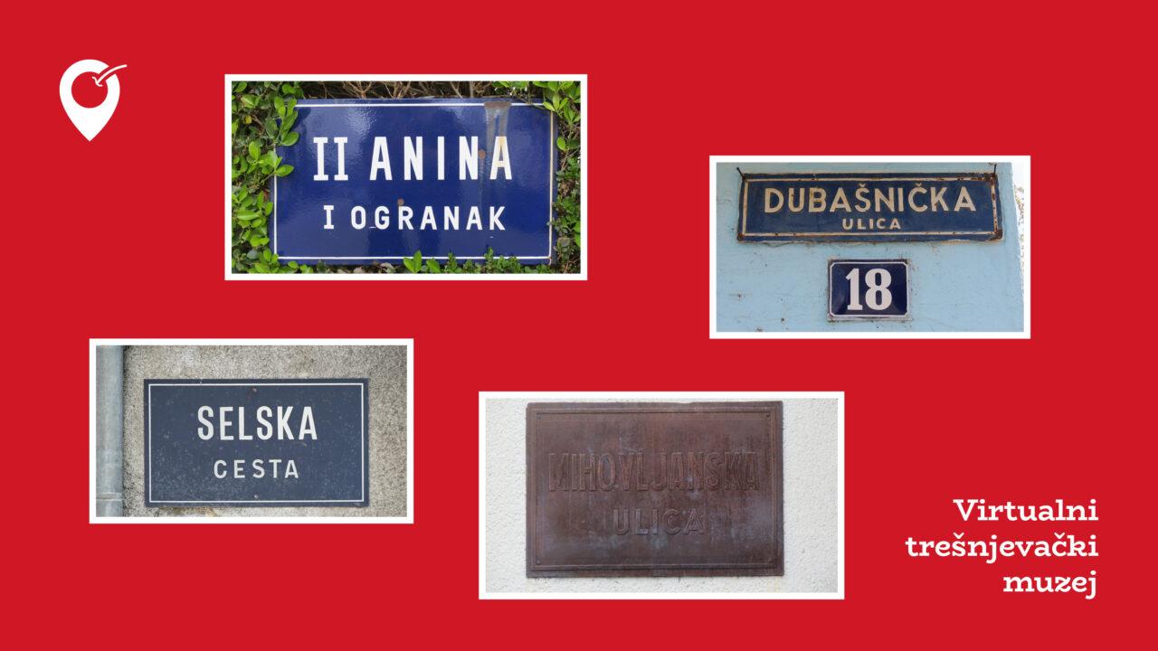 Virtualni trešnjevački muzej: Stare ploče sa imenima ulica
